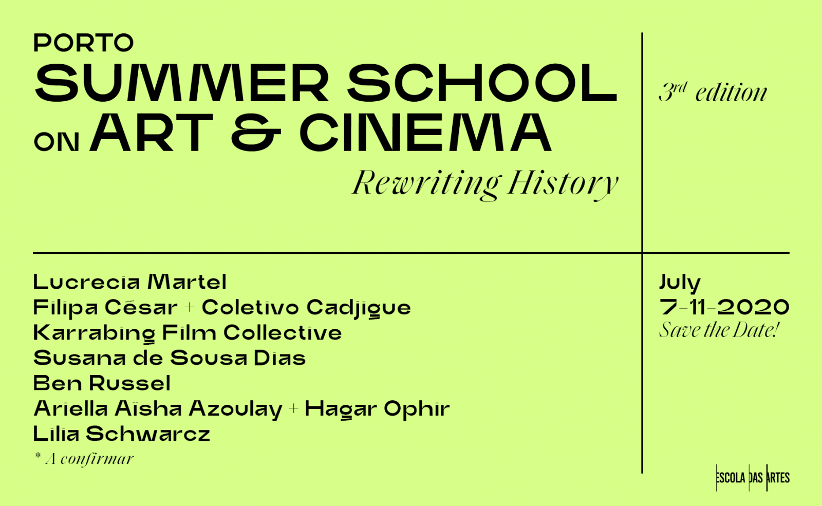 Porto Summer School on Art & Cinema 2020 · 3rd Edition · School of Arts
